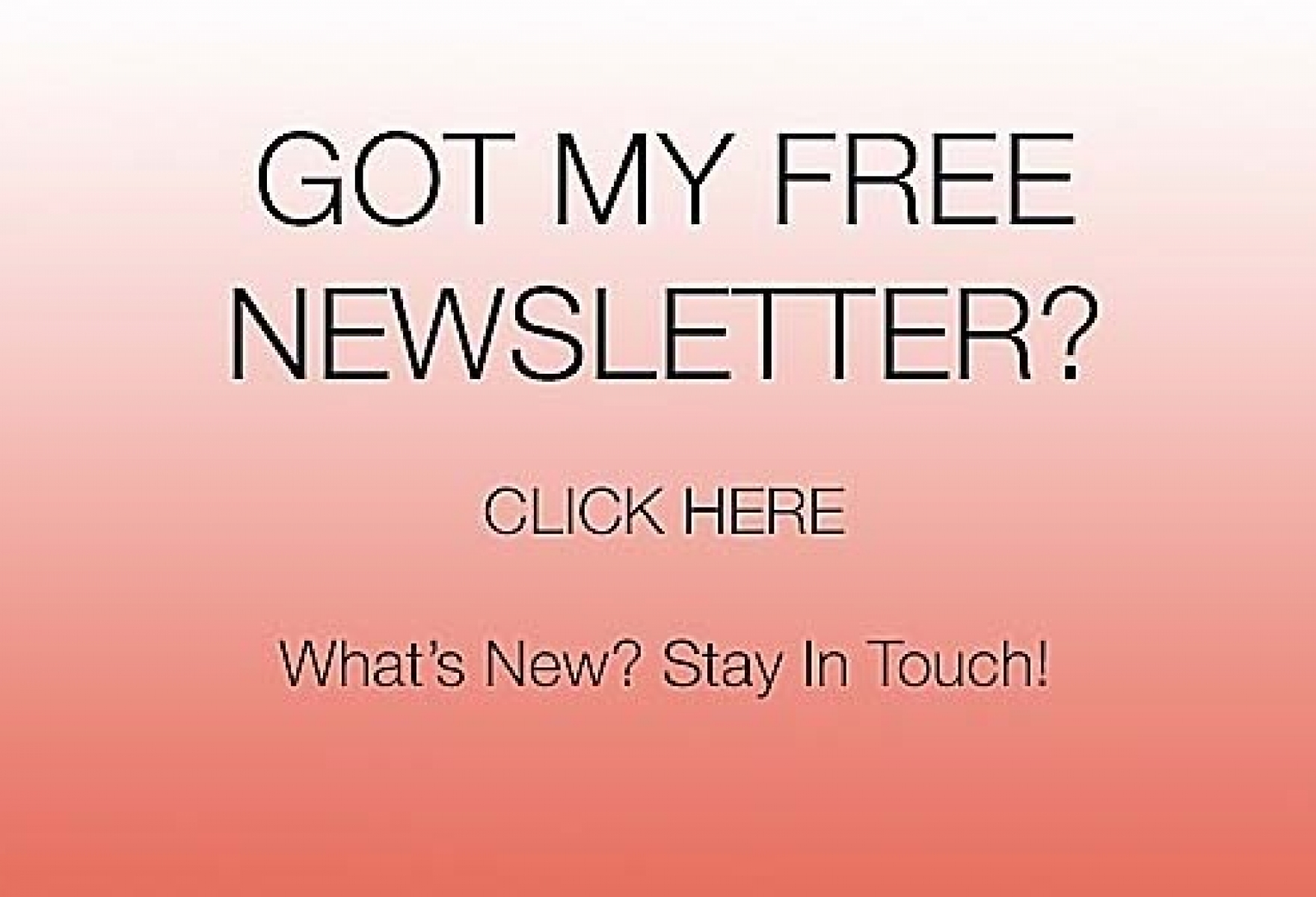 NEWSLETTER PROMOTIONAL MESSAGE
